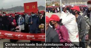 Çin'den son hamle Son Asimilasyon. Doğu Türkistan'da Uygurlar dışarı Çinliler içeri.