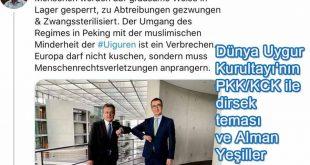 Dünya Uygur Kurultayı'nın PKK/KCK ile dirsek teması ve Alman Yeşiller Partisi