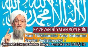 El Kaide Lideri Eymen Ez Zevahiri Yalan Söyledi