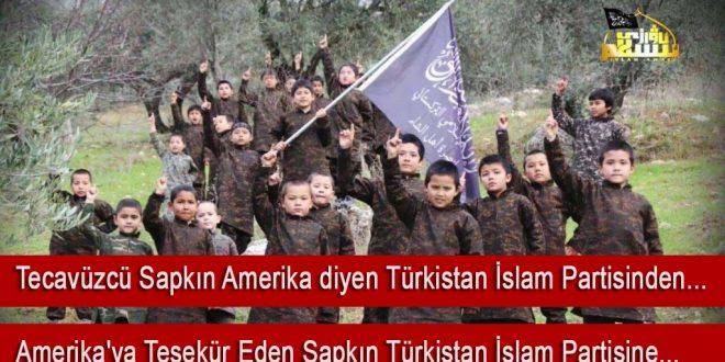 Türkistan İslam Partisi ABD'ye teşekür ve itaatlerini bildiren Beyanat yayınladı